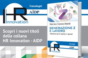Generazione Z & Lavoro | Il nuovo libro di Paolo Iacci e Francesco Rotondi